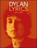 Lyrics 1961-1968 - Dylan Bob