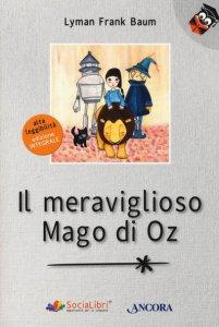 Copertina di 'Il meraviglioso Mago di Oz. Ediz. ad alta leggibilità'