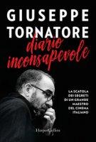 Diario inconsapevole - Tornatore Giuseppe
