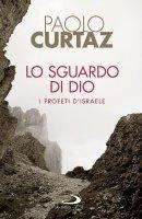 Lo sguardo di Dio - Paolo Curtaz