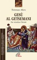Gesù al Getsemani - Moro Tommaso