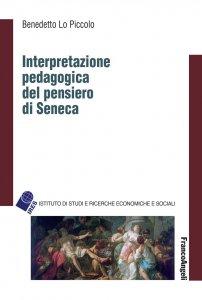 Copertina di 'Interpretazione pedagogica del pensiero di Seneca'