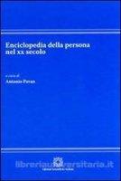 Enciclopedia della persona nel XX secolo