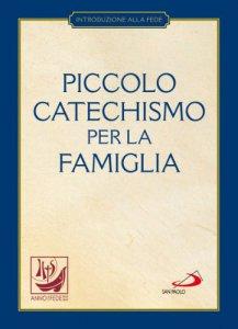 Copertina di 'Piccolo catechismo per la famiglia'