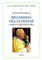 Bellissima tra le donne - Giovanni Paolo II