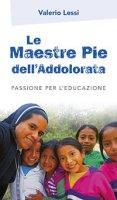 Le Maestre Pie dell'Addolorata - Valerio Lessi