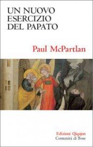 Copertina di 'Un nuovo esercizio del papato'