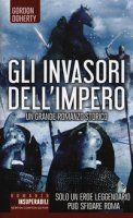 Gli invasori dell'impero - Doherty Gordon