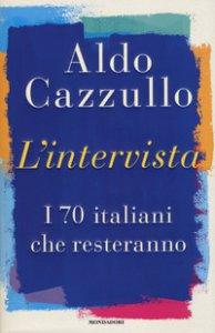 Copertina di 'L' intervista. I 70 italiani che resteranno'