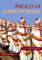 Paolo VI ai vescovi Italiani - Paolo VI