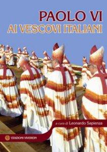 Copertina di 'Paolo VI ai vescovi Italiani'