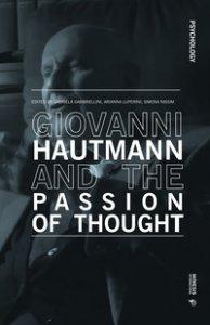 Copertina di 'Giovanni Hautmann and the passion of thought'