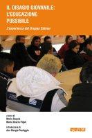 «Il disagio giovanile: un'educazione possibile». L'esperienza del Gruppo Edimar - AA. VV