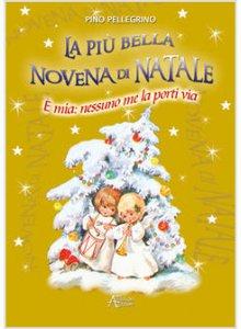 Copertina di 'La più bella novena di Natale. È mia: nessuno me la porti via'