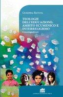 Teologie dell'educazione: ambito ecumenico e interreligioso - Giuseppina Battista