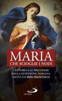 Maria che scioglie i nodi - N. Benazzi