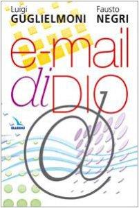 Copertina di 'E-mail di Dio'