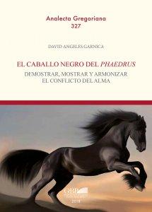 Copertina di 'Caballo negro del phaedrus. demostrar, mostrar y armonizar el conflicto del alma. (El)'