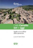 Carlo Carretto ieri e oggi
