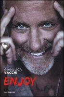 Enjoy - Vacchi Gianluca