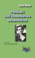 Pensieri sull'Obbedienza Benedettina - Itala Mela