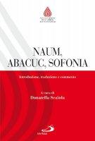 Naum, Abcuc, Sofonia - Donatella Scaiola