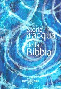 Copertina di 'Storie d'acqua della Bibbia'