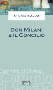Copertina di 'Don Milani e il Concilio'