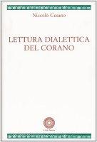 Lettura dialettica del Corano - Cusano Niccolò