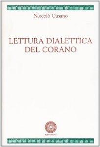 Copertina di 'Lettura dialettica del Corano'
