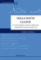 Nella notte la Luce - Marco Gianola