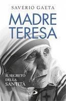 Madre Teresa - Saverio Gaeta