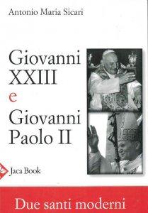 Copertina di 'Giovanni XXIII e Giovanni Paolo II'