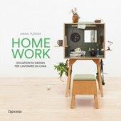 Homework. Soluzioni di design per lavorare da casa - Yudina Anna