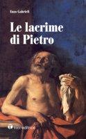 Le lacrime di Pietro - Enzo Gabrieli