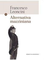 Alternativa mazziniana - Francesco Leoncini