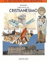 I primi secoli del cristianesimo - Ries Julien