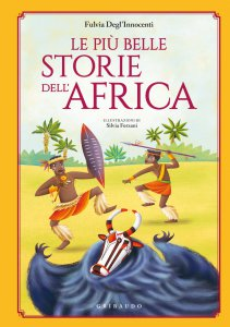 Copertina di 'Le più belle storie dell'Africa'