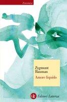 Amore liquido - Zygmunt Bauman