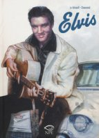 Elvis - Chanoinat Philippe, Le Hénanff Fabrice