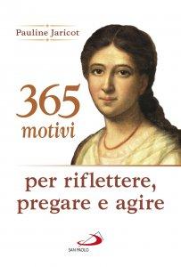 Copertina di '365 motivi per riflettere, pregare e agire'