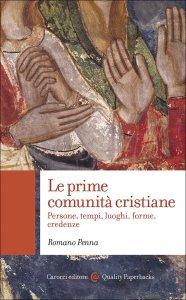 Copertina di 'Le prime comunità cristiane'
