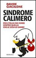 Sindrome calimero - Davide Giacalone