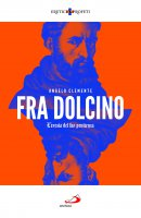 Fra Dolcino - Angelo Clemente