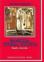 Famiglia storia e società - Giorgio Campanini