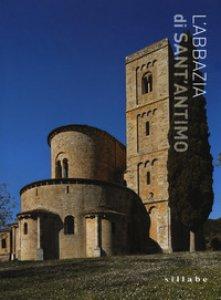 Copertina di 'L' abbazia di Sant'Antimo. Ediz. a colori'