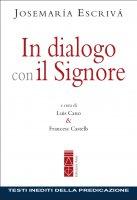 In dialogo con il Signore. - Josemaría Escrivá de Balaguer (san)