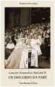 Copertina di 'Concilio ecumenico Vaticano II. Un discorso da fare'