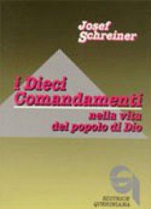Copertina di 'I dieci comandamenti nella vita del popolo di Dio'