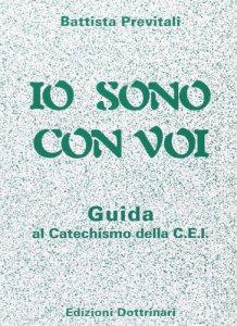 Copertina di 'Io sono con voi. Guida al catechismo della Cei'